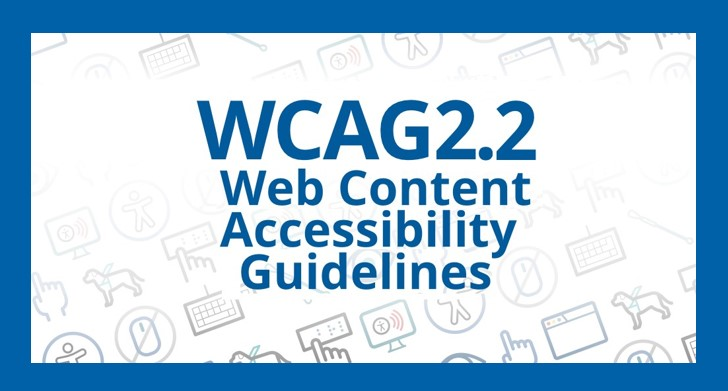 """Descrição da imagem: Arte em tons de azul e branco com ícones relacionados à internet e à acessibilidade. No centro da imagem há o texto """"WCAG 2.2 Web Content Accessibility Guidelines""""."""