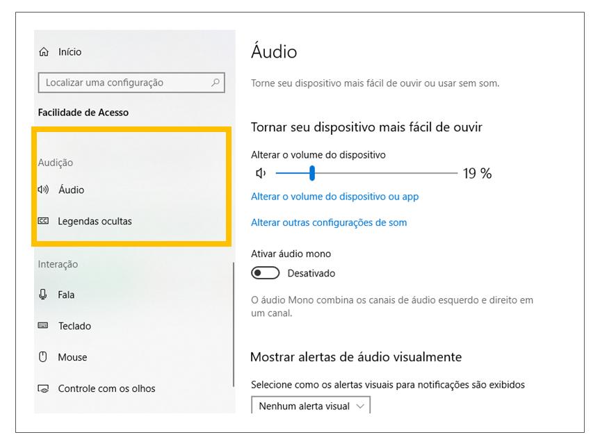 """Print da tela de Configurações do Windows com destaque em """"Facilidade de Acesso"""" e no menu """"audição""""."""